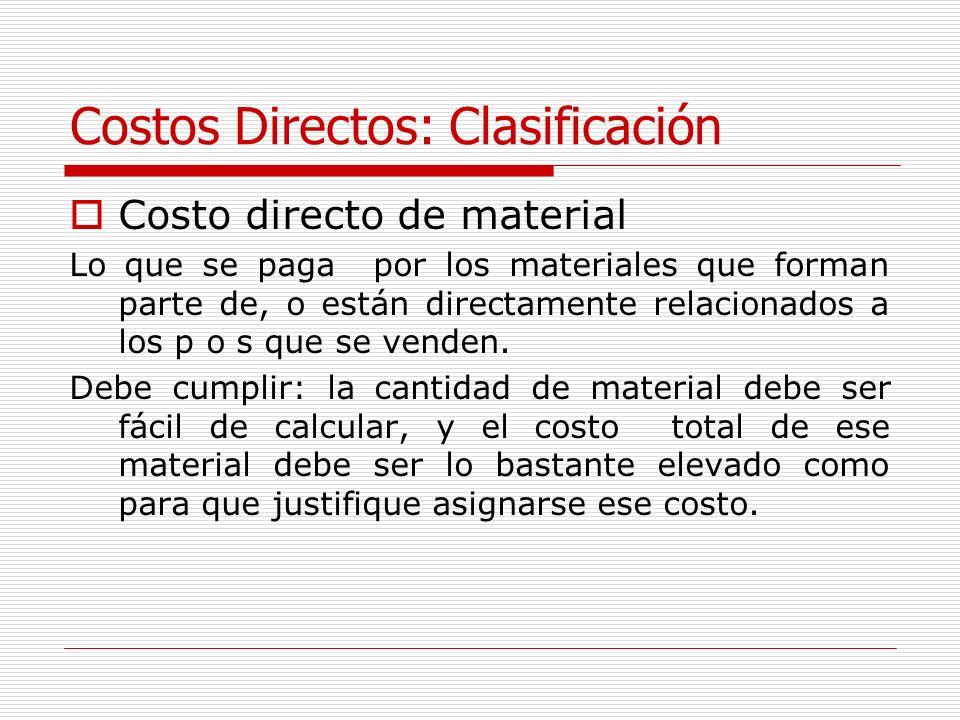 Costos Directos: Clasificación