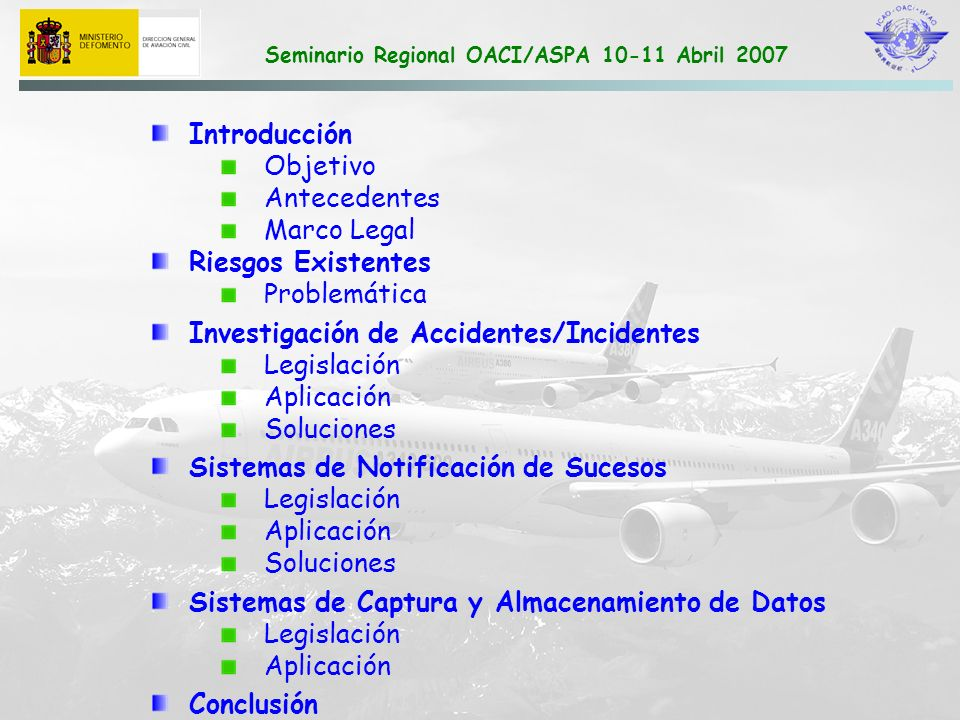 Introducción Objetivo. Antecedentes. Marco Legal. Riesgos Existentes. Problemática. Investigación de Accidentes/Incidentes.