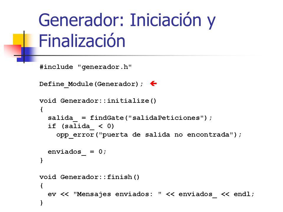 Generador: Iniciación y Finalización