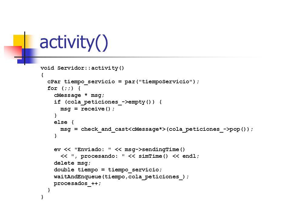 activity() void Servidor::activity() {
