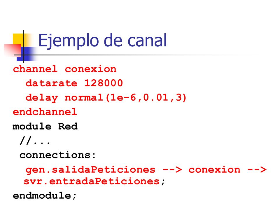Ejemplo de canal channel conexion datarate 128000