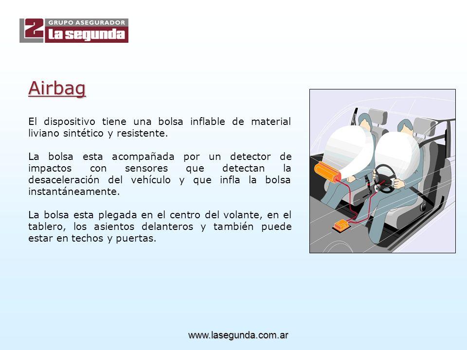 Airbag El dispositivo tiene una bolsa inflable de material liviano sintético y resistente.