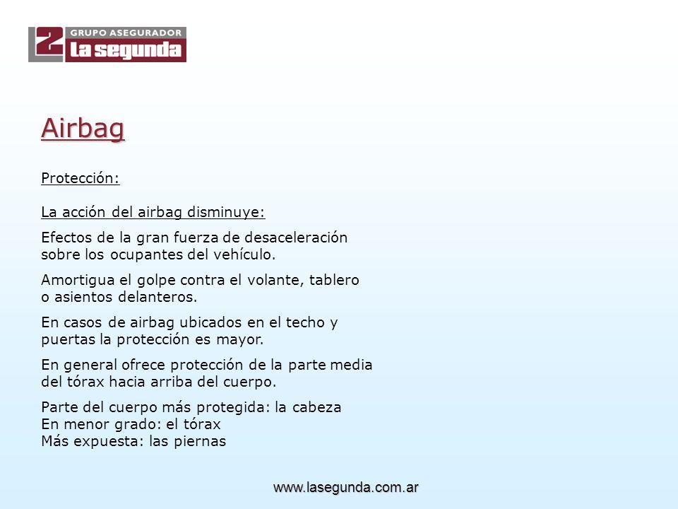 Airbag Protección: La acción del airbag disminuye: