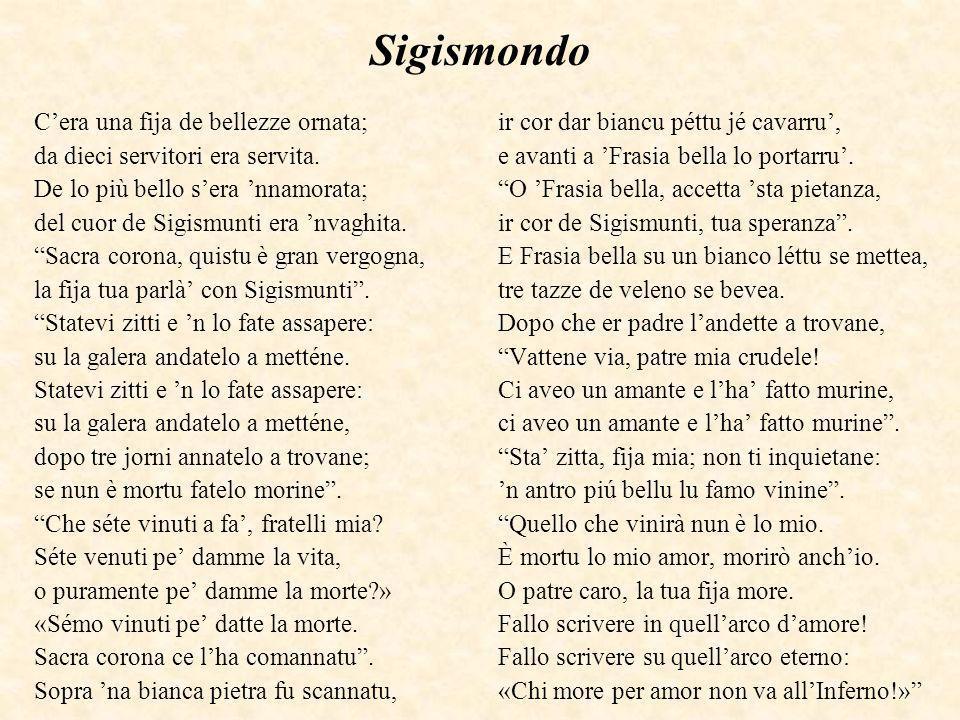 Sigismondo C'era una fija de bellezze ornata;