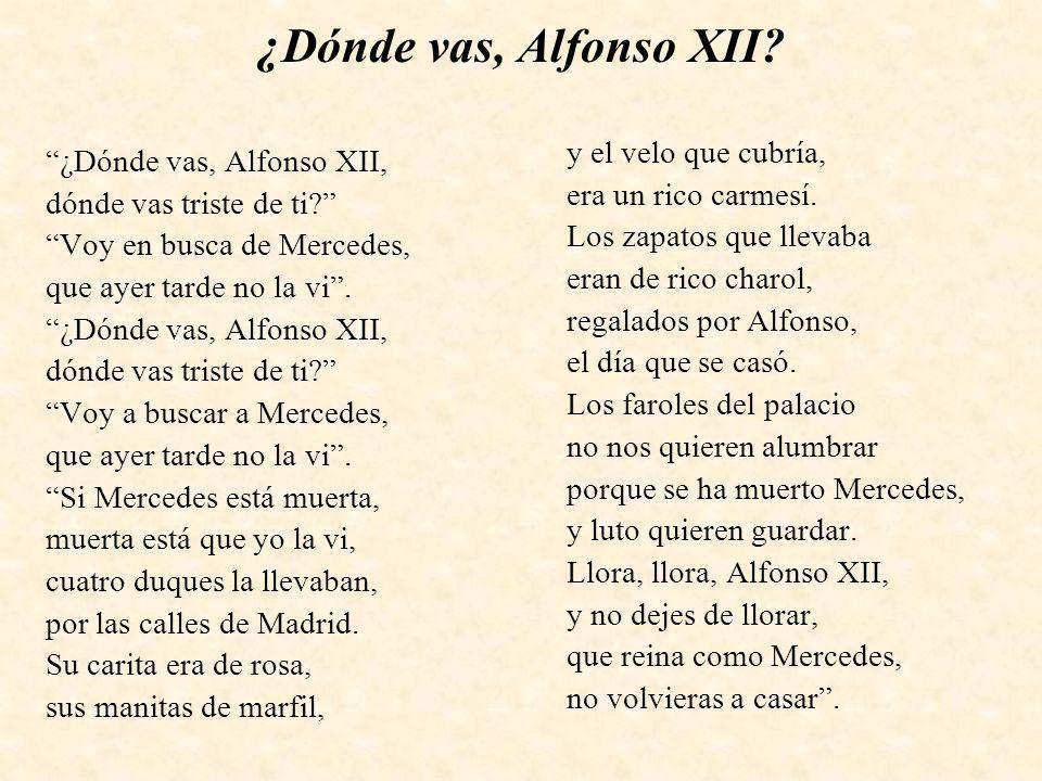 ¿Dónde vas, Alfonso XII y el velo que cubría,