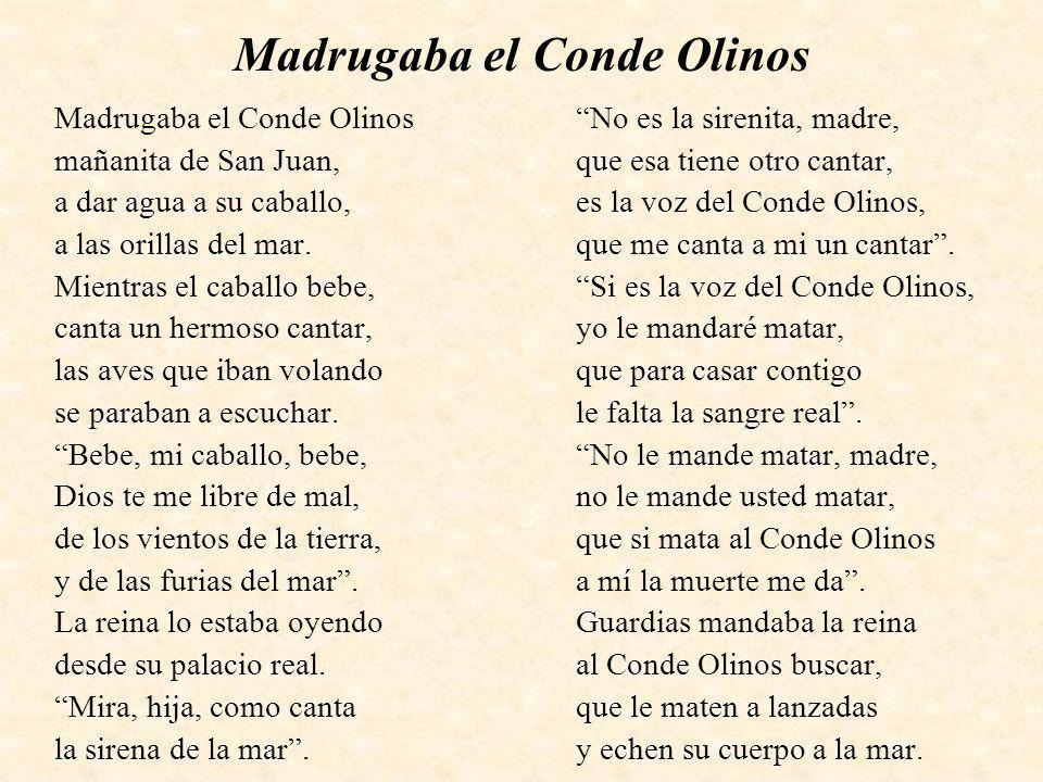 Madrugaba el Conde Olinos