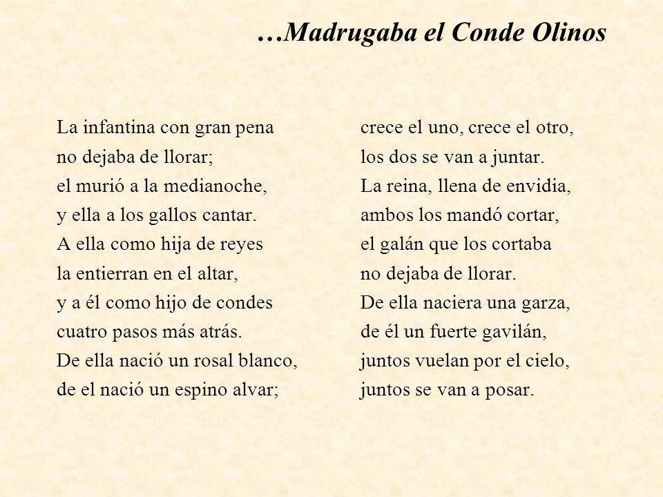 …Madrugaba el Conde Olinos