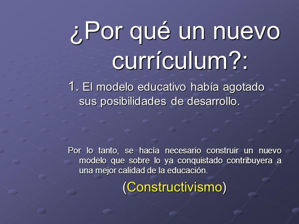 ¿Por qué un nuevo currículum :