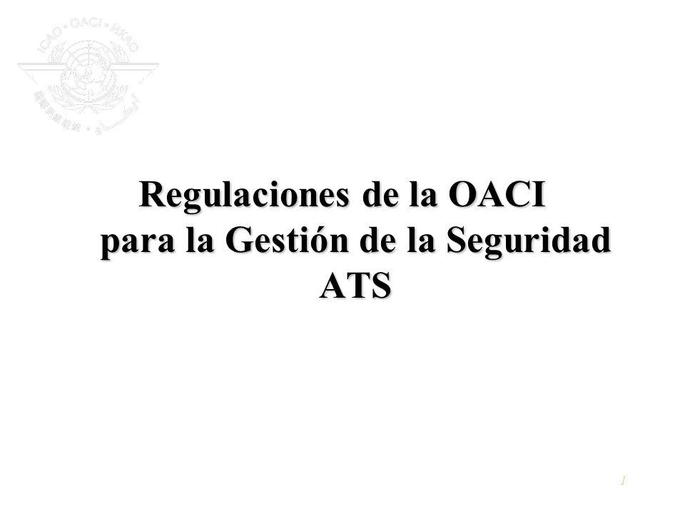 Regulaciones de la OACI para la Gestión de la Seguridad ATS