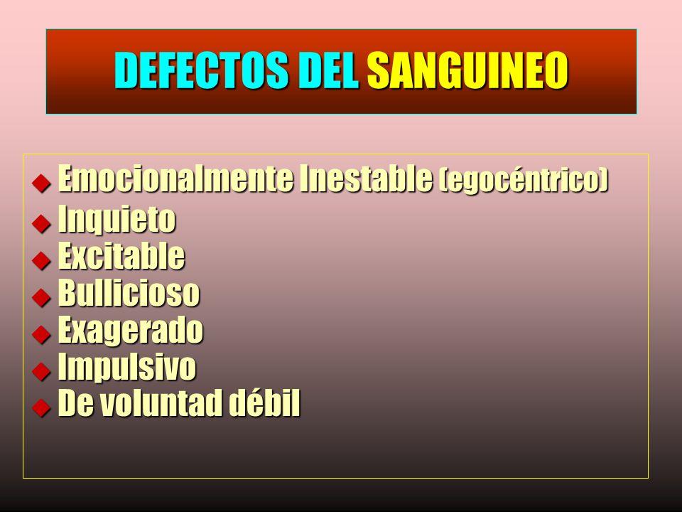 DEFECTOS DEL SANGUINEO