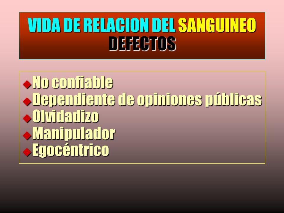 VIDA DE RELACION DEL SANGUINEO DEFECTOS