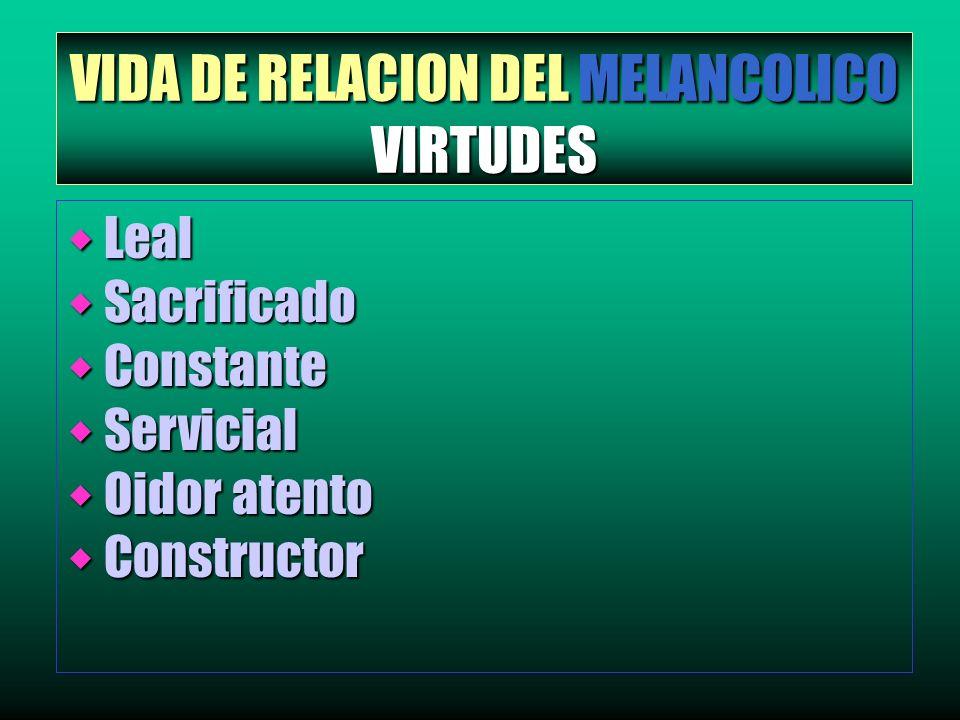 VIDA DE RELACION DEL MELANCOLICO VIRTUDES