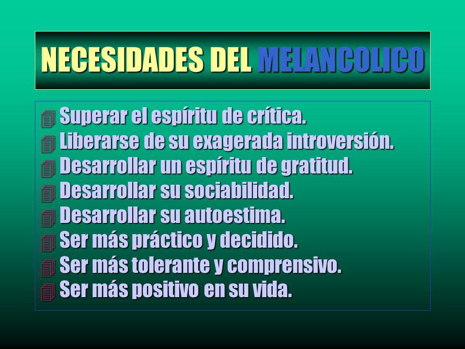 NECESIDADES DEL MELANCOLICO