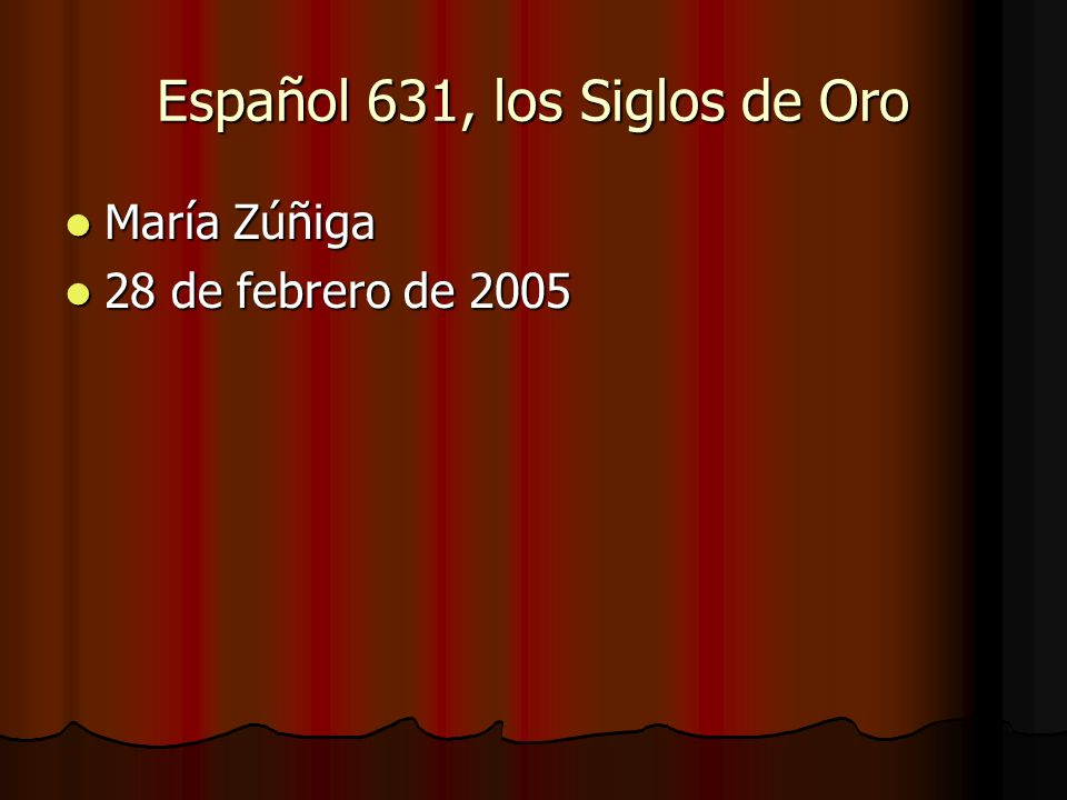 Español 631, los Siglos de Oro