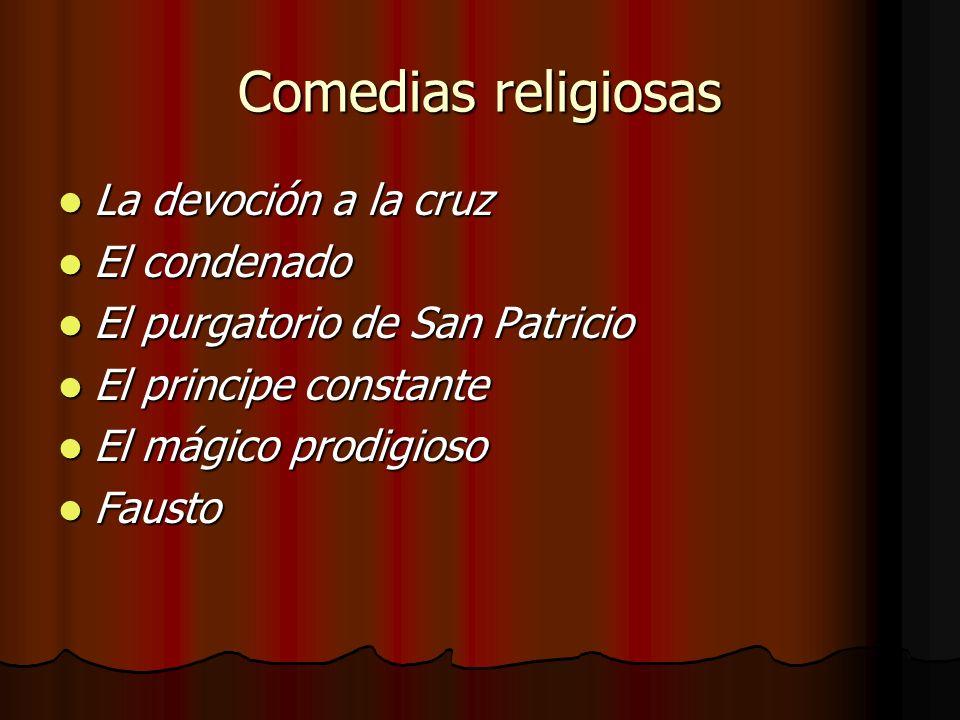 Comedias religiosas La devoción a la cruz El condenado