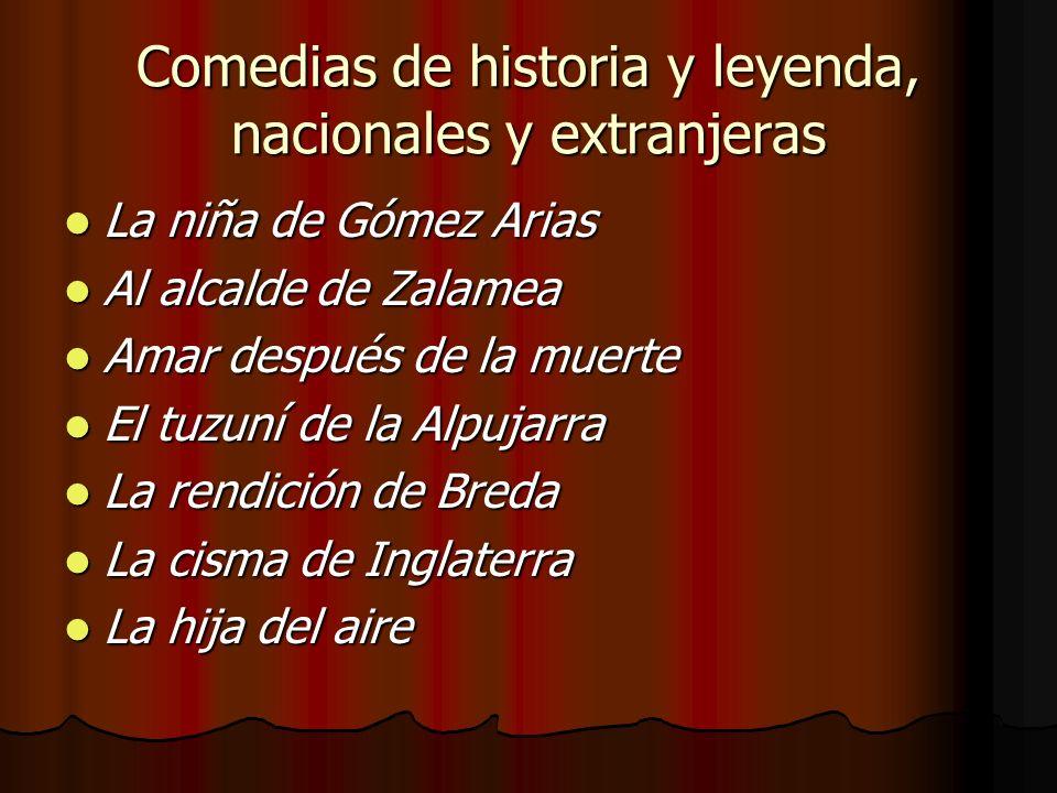 Comedias de historia y leyenda, nacionales y extranjeras