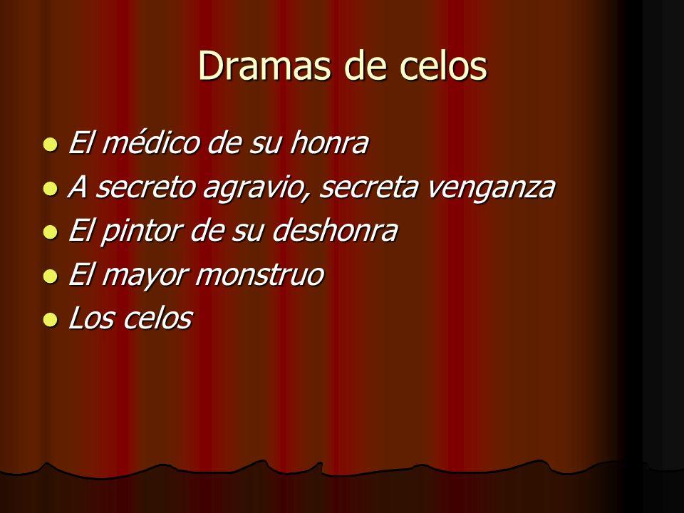 Dramas de celos El médico de su honra
