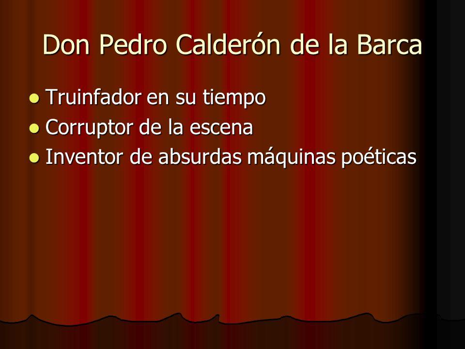 Don Pedro Calderón de la Barca