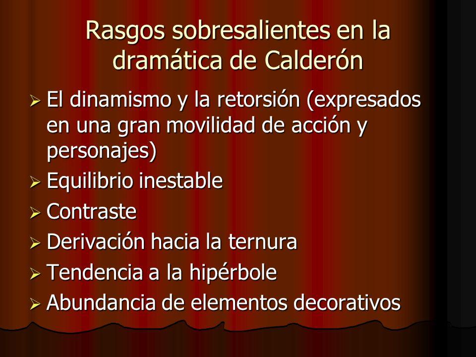 Rasgos sobresalientes en la dramática de Calderón