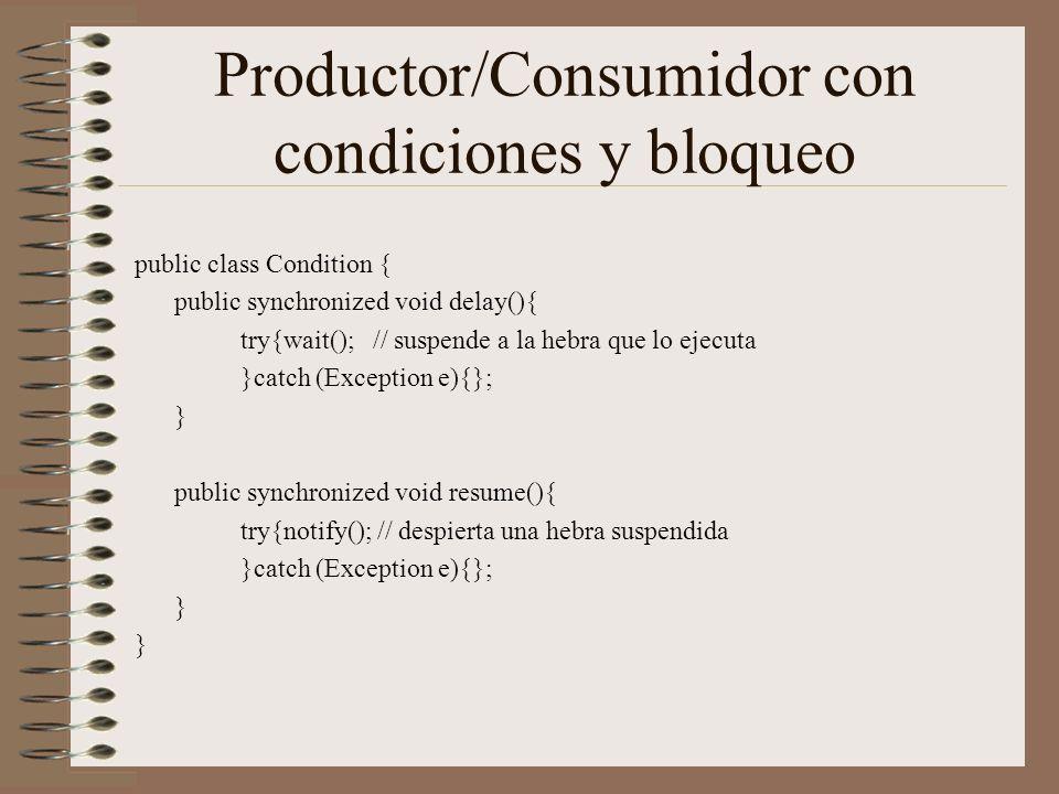 Productor/Consumidor con condiciones y bloqueo