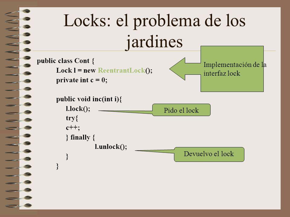 Locks: el problema de los jardines