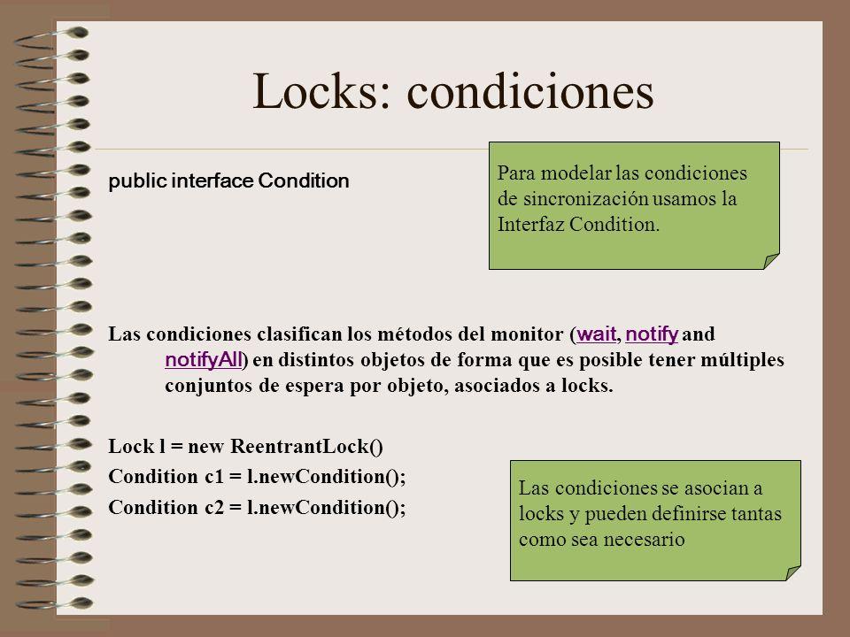 Locks: condiciones Para modelar las condiciones