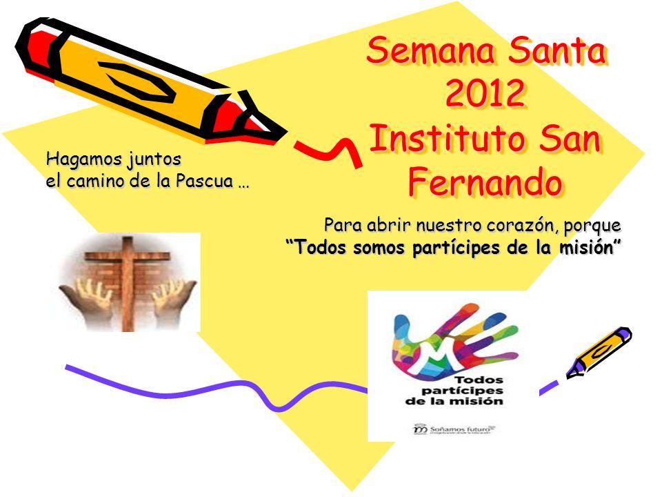 Semana Santa 2012 Instituto San Fernando