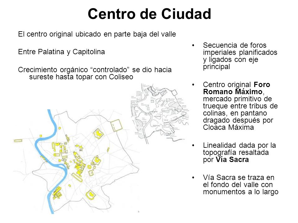 Centro de Ciudad El centro original ubicado en parte baja del valle