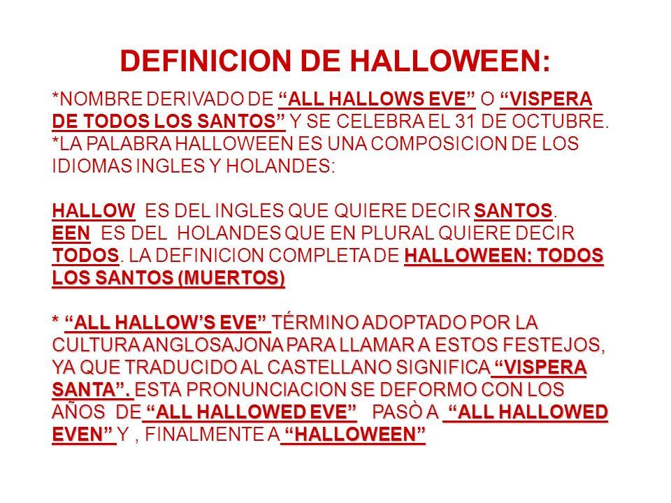 DEFINICION DE HALLOWEEN: