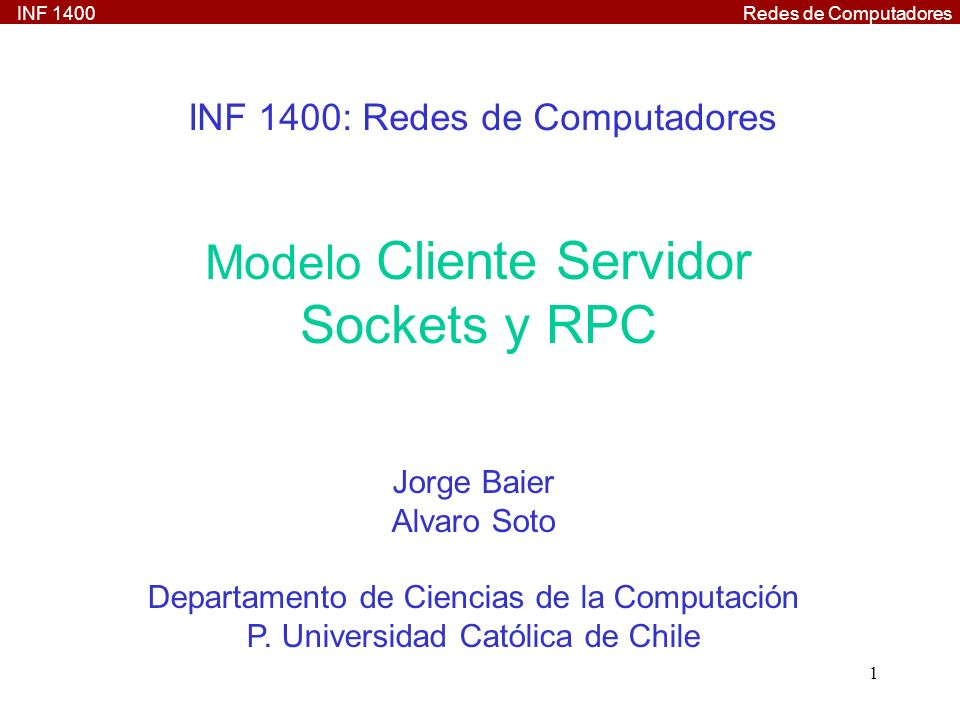 INF 1400: Redes de Computadores