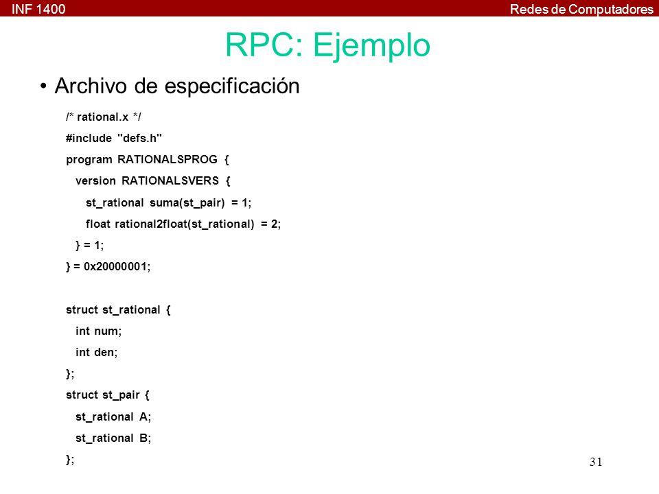 RPC: Ejemplo Archivo de especificación /* rational.x */