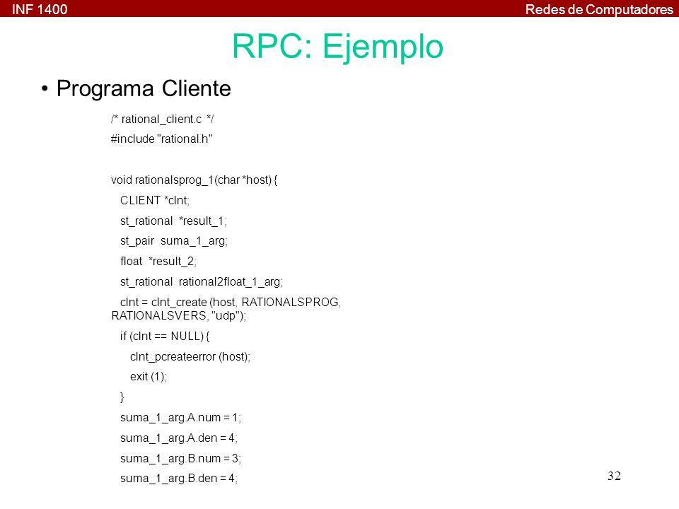 RPC: Ejemplo Programa Cliente /* rational_client.c */