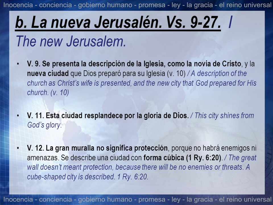 b. La nueva Jerusalén. Vs. 9-27. / The new Jerusalem.