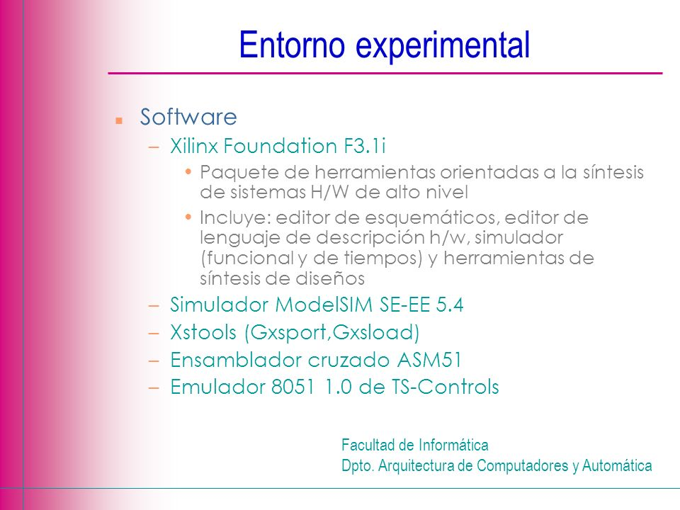 Entorno experimental Software Xilinx Foundation F3.1i