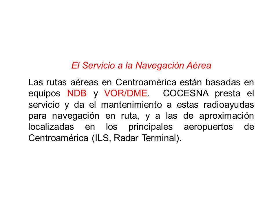 El Servicio a la Navegación Aérea