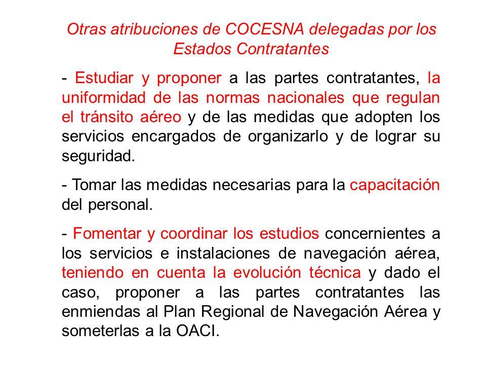 Otras atribuciones de COCESNA delegadas por los Estados Contratantes