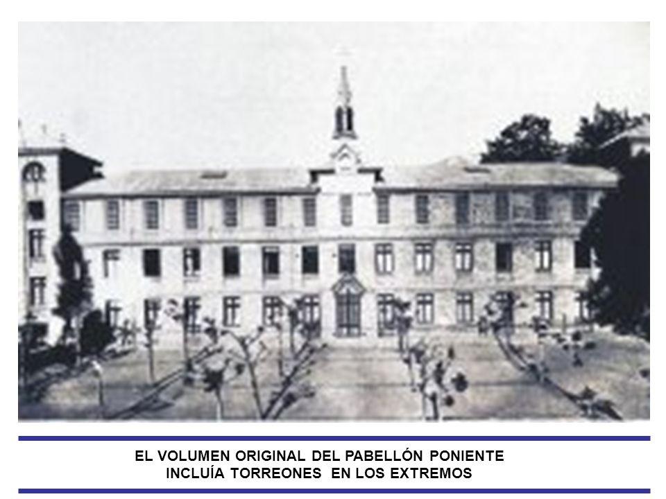 EL VOLUMEN ORIGINAL DEL PABELLÓN PONIENTE