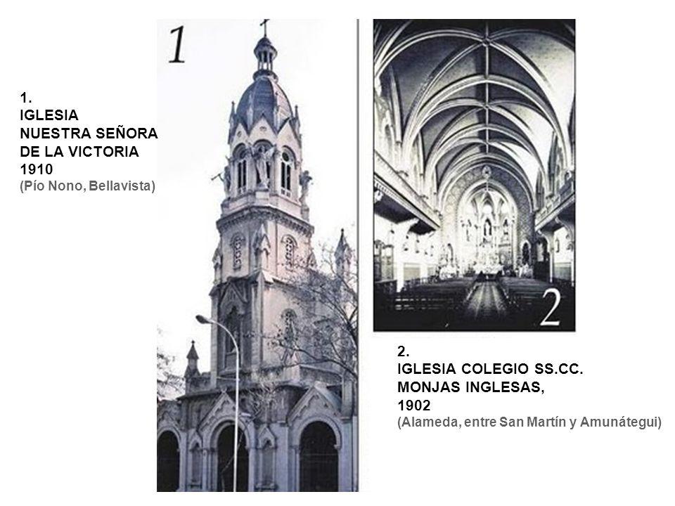 1. IGLESIA NUESTRA SEÑORA DE LA VICTORIA 1910 2.