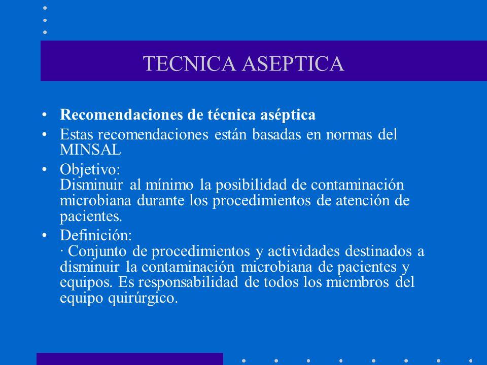 TECNICA ASEPTICA Recomendaciones de técnica aséptica
