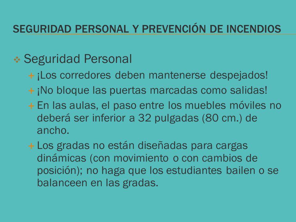 SEGURIDAD PERSONAL Y PREVENCIÓN DE INCENDIOS