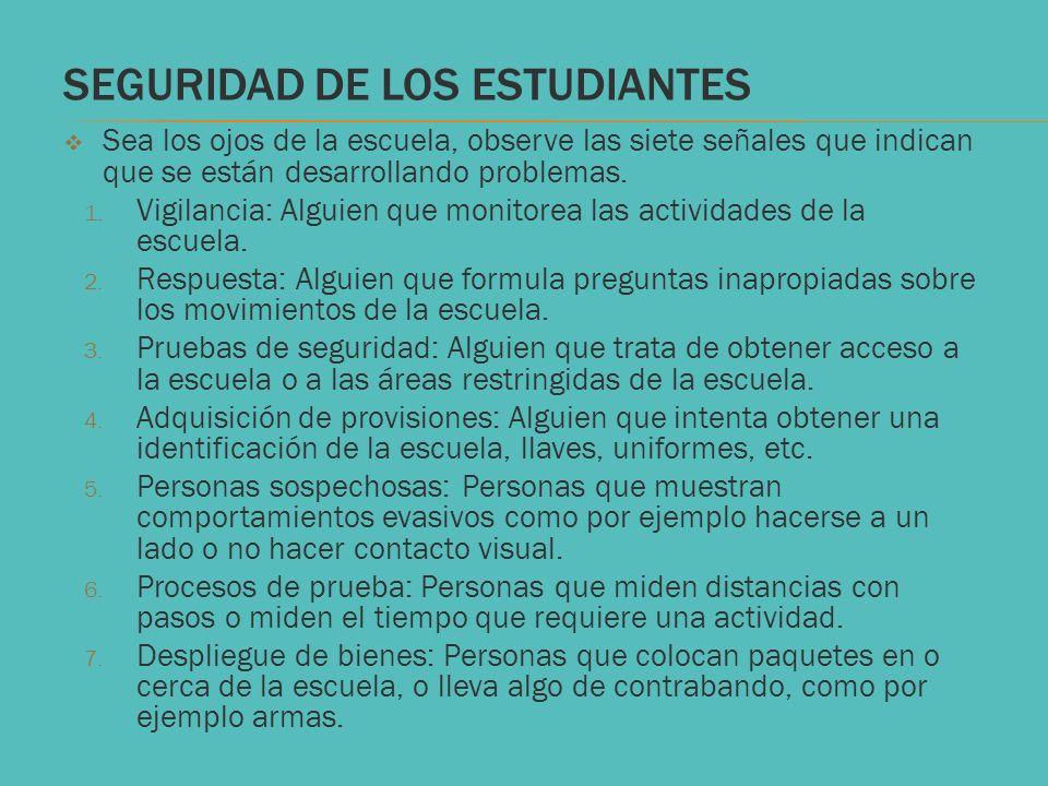 SEGURIDAD DE LOS ESTUDIANTES