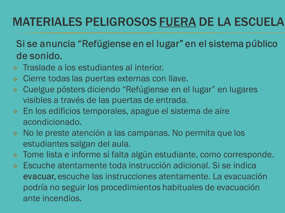 MATERIALES PELIGROSOS FUERA DE LA ESCUELA