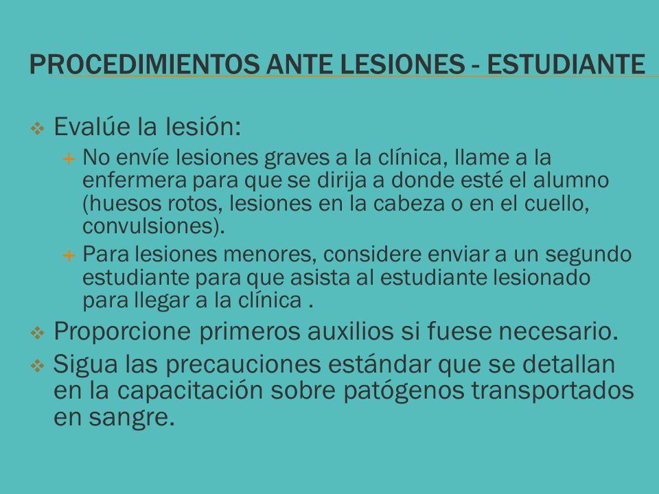 PROCEDIMIENTOS ANTE LESIONES - ESTUDIANTE