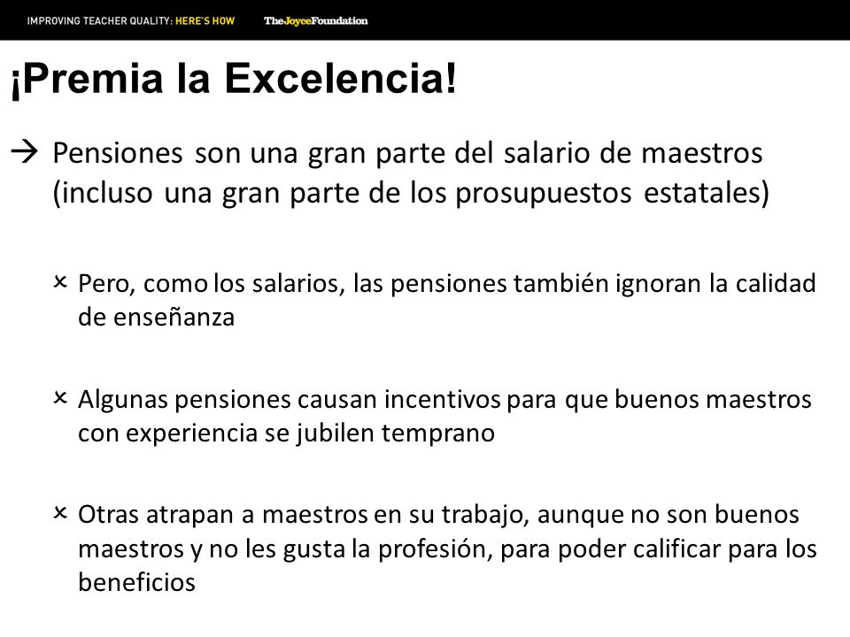 ¡Premia la Excelencia! Pensiones son una gran parte del salario de maestros (incluso una gran parte de los prosupuestos estatales)