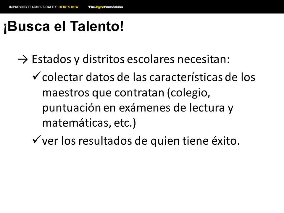 ¡Busca el Talento! Estados y distritos escolares necesitan: