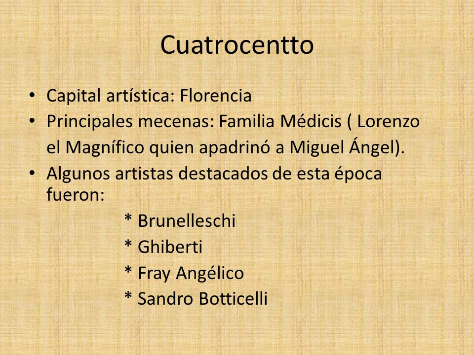 Cuatrocentto Capital artística: Florencia