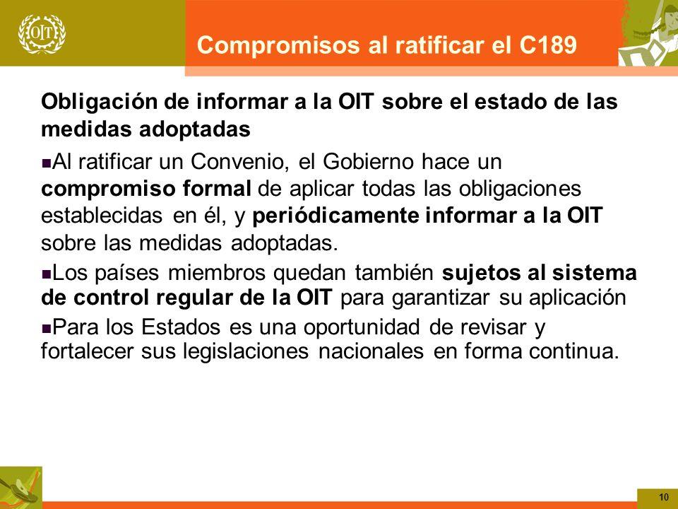 Compromisos al ratificar el C189