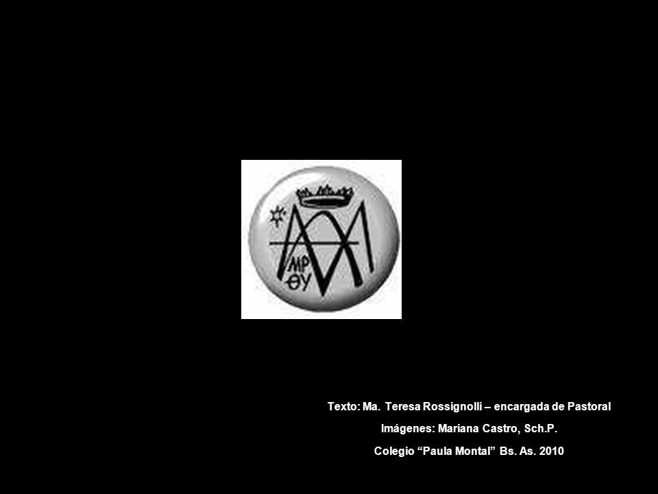 Texto: Ma. Teresa Rossignolli – encargada de Pastoral