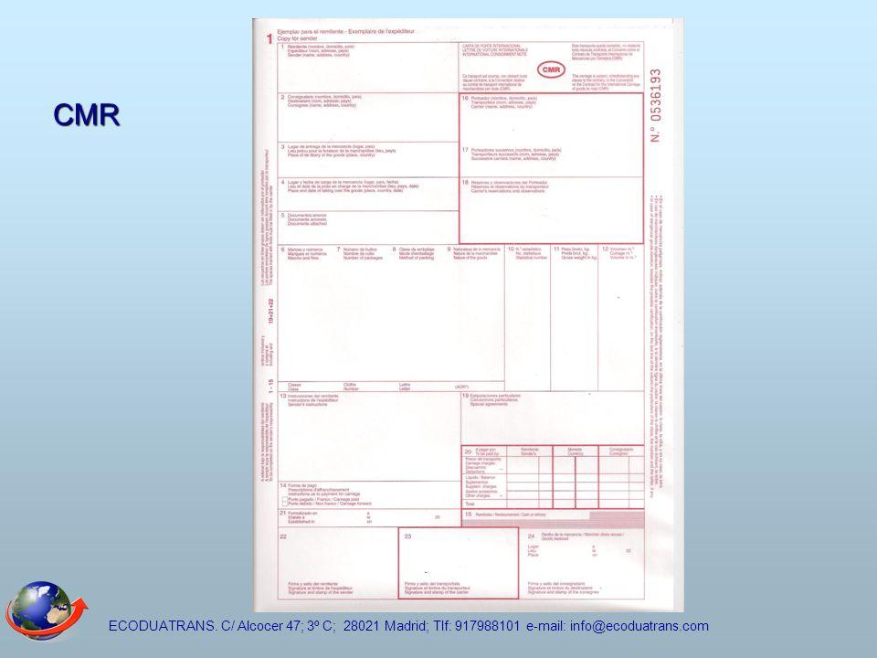 CMR ECODUATRANS. C/ Alcocer 47; 3º C; 28021 Madrid; Tlf: 917988101 e-mail: info@ecoduatrans.com