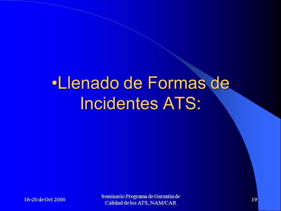 Llenado de Formas de Incidentes ATS:
